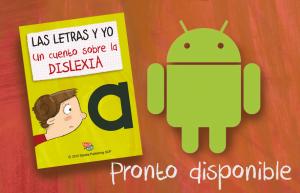 """""""Las letras y yo. Un cuento sobre la dislexia"""", pronto disponible para Android."""