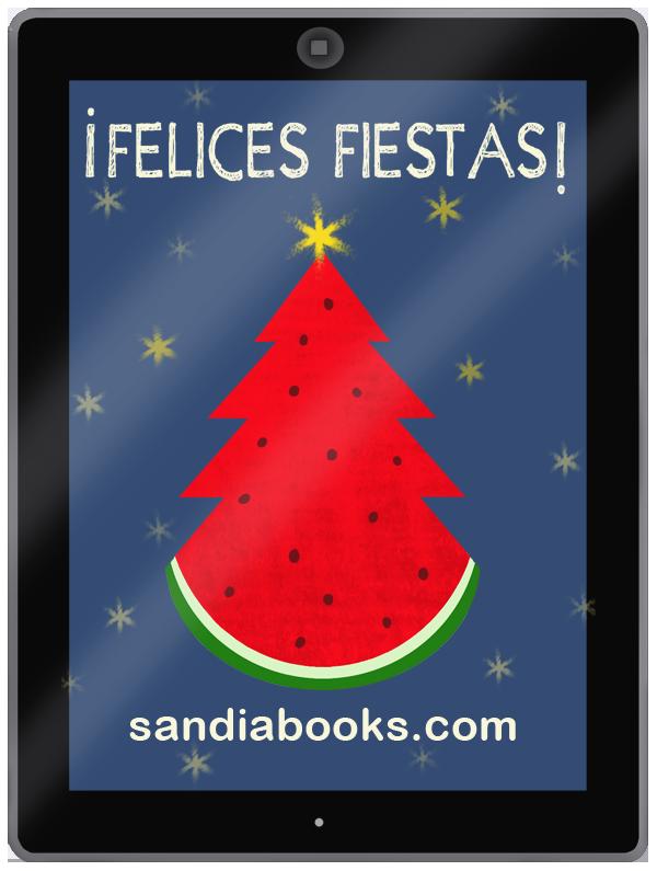 El equipo de Sandia Books te desea unas Felices Fiestas
