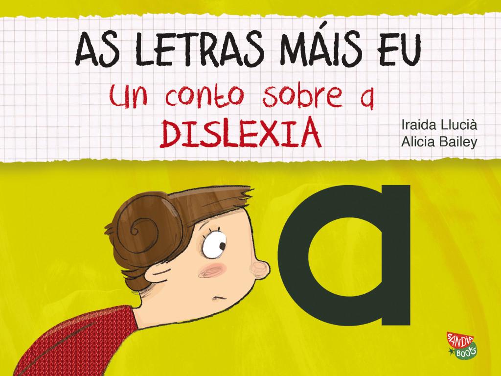 """Cubierta de """"Las letras y yo. Un cuento sobre la dislexia"""" en gallego."""